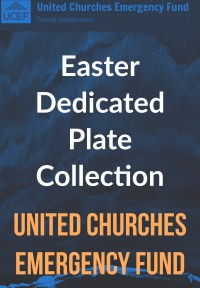 Easter Dedicated Plate Collection - United Churches Emergency Fund