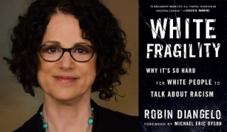 Robin DiAngelo and cover of White Fragility