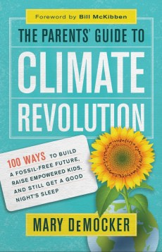 Cover of The Parents Guide to Climate Revolution
