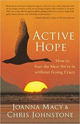 Cover of Active Hope: How to Face the Mess We're in without Going Crazy