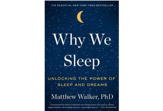 Cover of Why We Sleep: Unlocking the Power of Sleep and Dreams by Matthew Walker, PhD