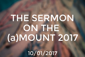 Sermon on the (a)Mount 2017