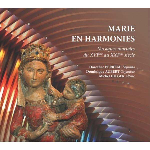 marie en harmonies musiques mariales du 16eme au 21eme siecle