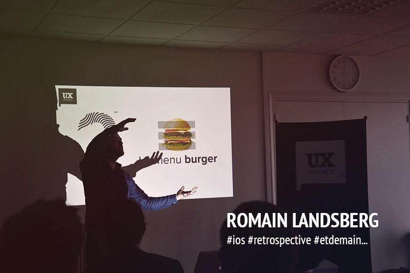 UXDAY 11 : Quatrième présentation par Romain !