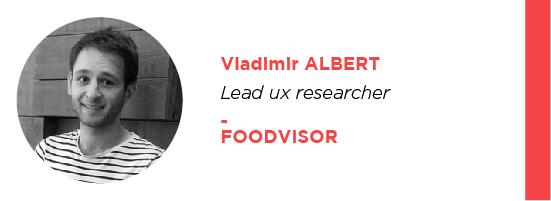 UX Vladimir Albert Foodvisor Uxconf