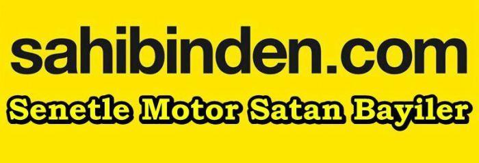 Senetle motosiklet satan Bayiler 2018 ve senetle motor satan galeriler 2019 sahibinden