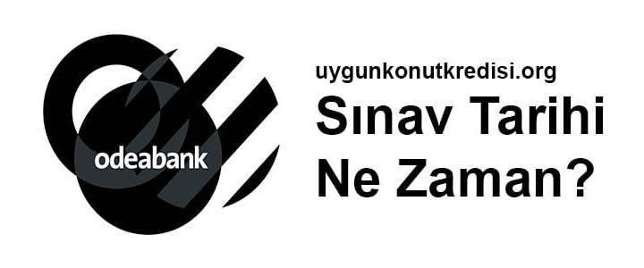Odeabank Sınav Tarihi Ne Zaman? 2019
