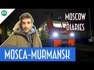 MISSIONE AURORA: MOSCA-MURMANSK IN TRENO – Moscow Diaries