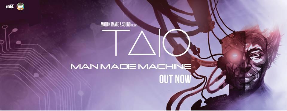 Man Made Machine - Taio