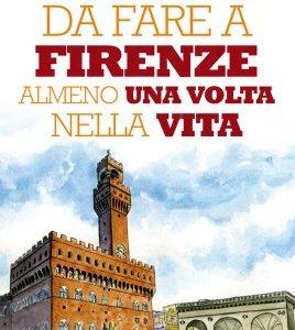 101 cose da fare a Firenze almeno una volta nella vita eNewton Manuali e guide