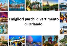 I migliori parchi divertimento di Orlando