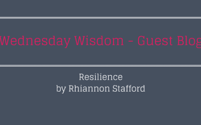 Resilience – A Guest Blog from Rhiannon Stafford