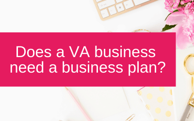 Does a VA business need a business plan?