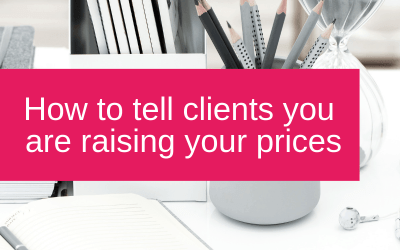 How to tell clients you are raising your prices
