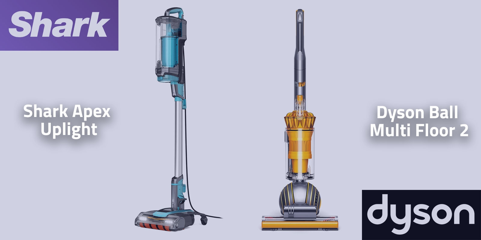 Shark Apex Uplight vs Dyson Ball Multi Floor 2