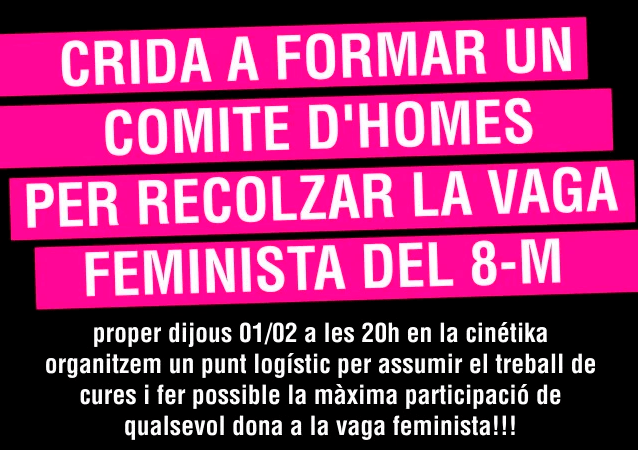 Crida a formar un comitè d'homes per donar suport la vaga feminista