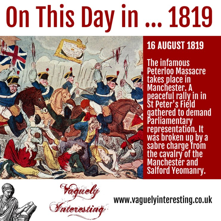 16 08 1819 On this day Peterloo massacre