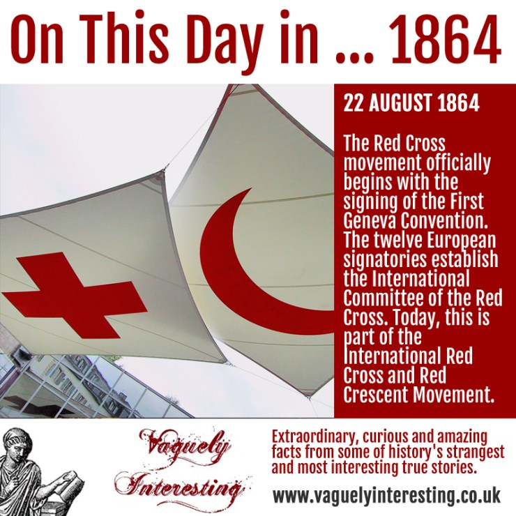 22 08 1864 On this day Red cross