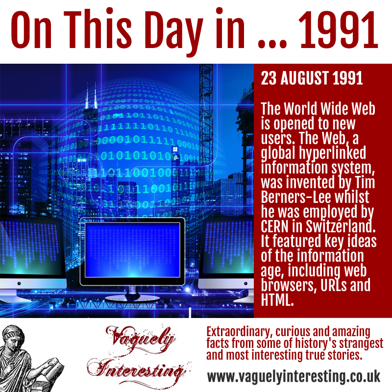 23 08 1991 On this day World Wide Web
