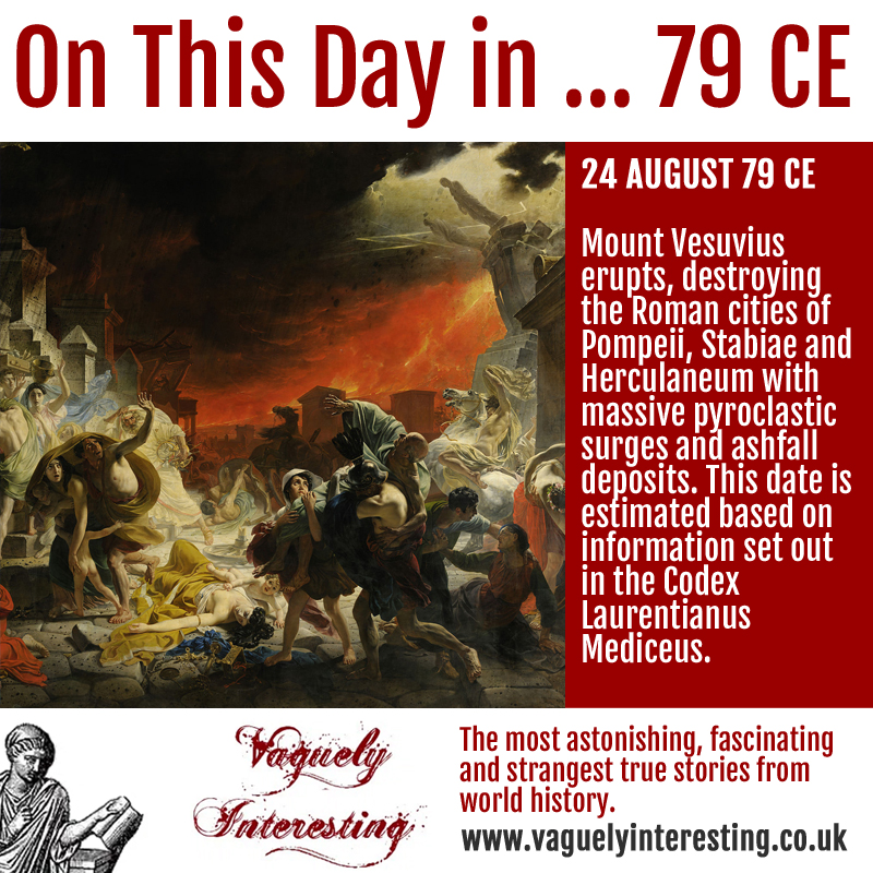 24 08 79 On this day Vesuvius erupts