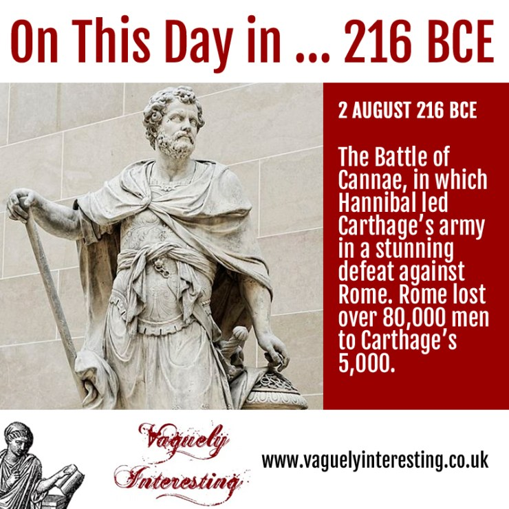 On this day 02 08 216 BCE Battle of Cannae