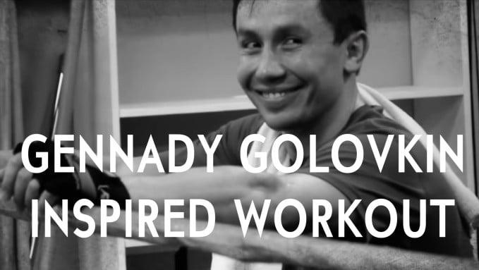 gennady golovkin workout routine