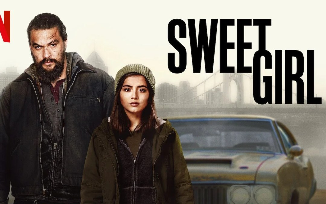 Sweet Girl: La peor película de Netflix y también una de las más vistas