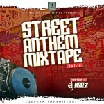 DJ Walz – Street Anthem Mixtape