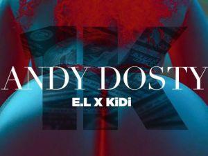Andy Dosty – 1K ft. KiDi & E.L (Prod. by Pee Gh)