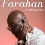 Worship Kulture – Farahan