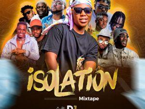 DJ Khoded – Isolation Mixtape