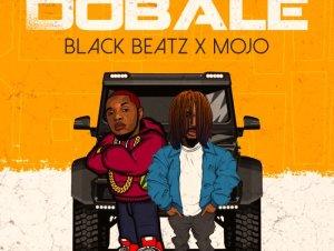 Black Beatz Ft. Mojo – Dobale