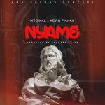 Medikal – Nyame Ft. Kevin Fianko