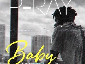 P Ray – Baby