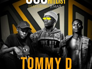 306 Hitlist ft. Jemax – Tommy D