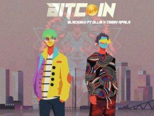 Blacksky – Bitcoin Ft. Ollie & Terry Apala