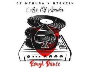 De Mthuda ft Ntokzin – Rough Dance