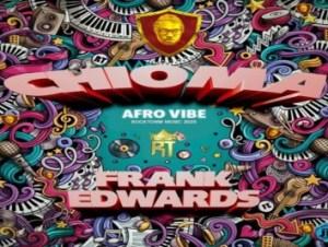 Frank Edwards – Chioma (Afro Vibe)