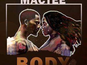 Mactee – Body