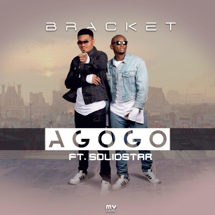 Bracket Ft. Solidstar – Agogo
