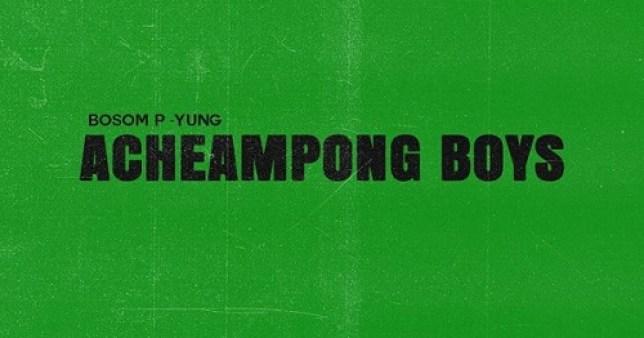 Bosom P-Yung ft. Kweku Smoke – Acheampong Boys