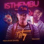 DJ Toy ft Moonchild Sanelly & Slimcase – Isthembu