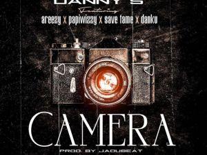 Danny S ft Areezy, Papiwizzy, Save Fame & Danku – Camera