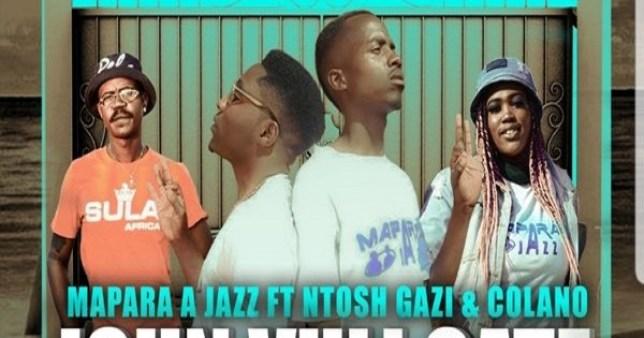 Mapara A Jazz ft. Ntosh Gazi, Calona – John Vuli Gate