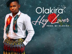 Olakira – Hey Lover