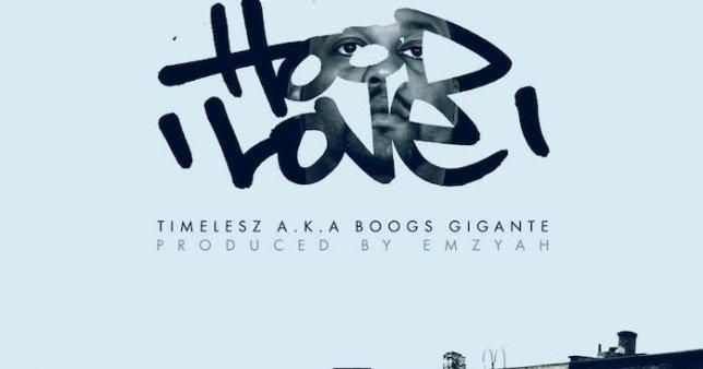 Timelesz (Boogs Gigante) – Hood Love