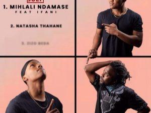 iFani ft July – Mihlali Ndamase