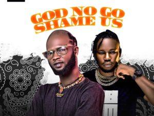Afarikorodo ft Qdot – God No Go Shame Us