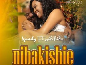 Nandy Ft. Alikiba – Nibakishie