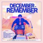 [Full Album] DJ YK – December To Remember (The EP)